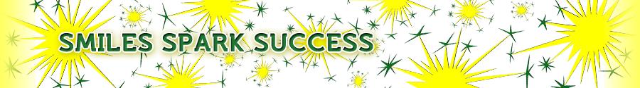Smiles Spark Success